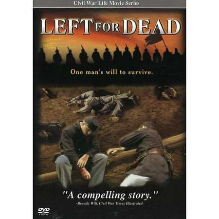 Civil War Life Movie Series: Left For Dead (Full Frame,