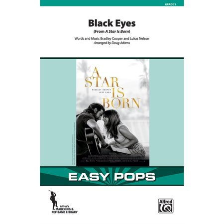 Black Eyes - Words and music by Bradley Cooper and ()