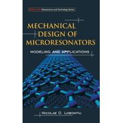 McGraw-Hill Nanoscience and Technology: Mechanical Design of Microresonators: Modeling and Applications (Hardcover)