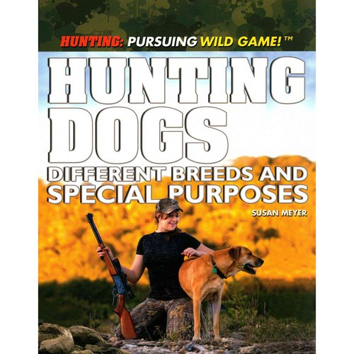Hunting Dogs: Different Breeds and Special Purposes