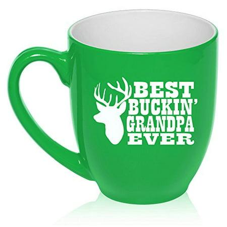 - 16 oz Large Bistro Mug Ceramic Coffee Tea Glass Cup Best Buckin Grandpa Ever Grandfather Grandpa (Green)