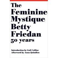 The Feminine Mystique (Hardcover)