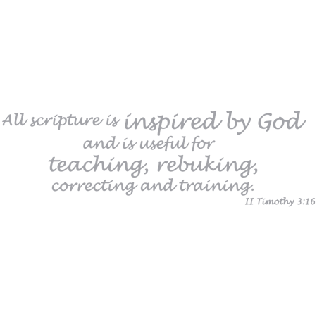 II Timothy 3 16 All scriptures is inspired Vinyl Decal Sticker Quote S
