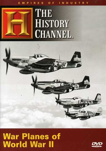 Empires of Industry: War Planes of World War II by ARTS AND ENTERTAINMENT NETWORK
