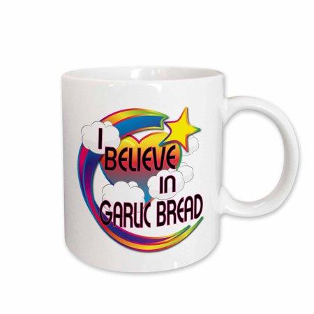 3dRose I Believe In Garlic Bread Cute Believer Design - Ceramic Mug, 15-ounce