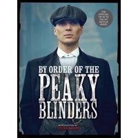 By Order of the Peaky Blinders (Hardcover)