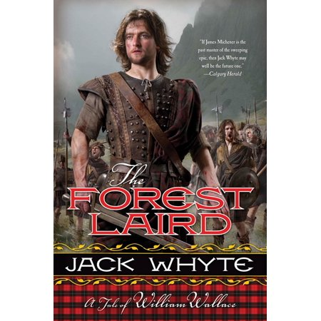The Forest Laird : A Tale of William Wallace