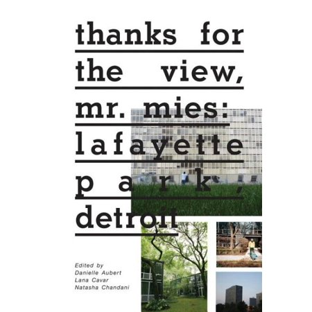 Thanks for the View, Mr. Mies : Lafayette Park, (Best App To Find My Parked Car)