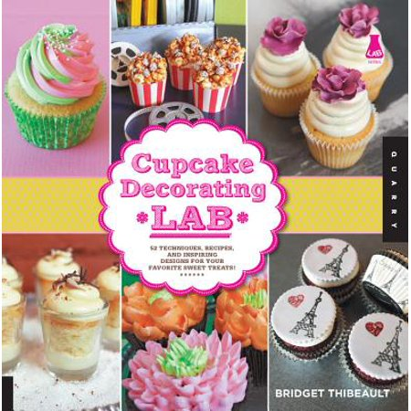 Cupcake Decorating Lab : 52 Techniques, Recipes, and Inspiring Designs for Your Favorite Sweet - Cupcake Recipe For Halloween