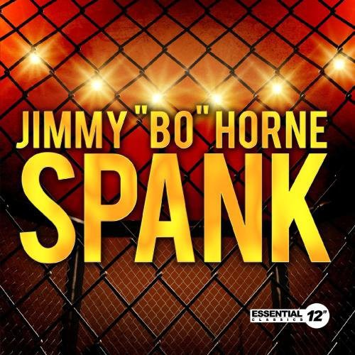 Jimmy Bo Horne Spank Special Disco Re Mix