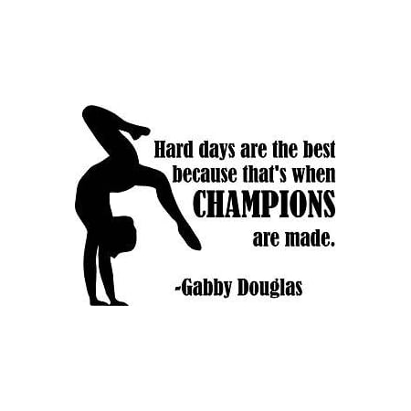 Gabby Douglas Gymnastic Quote Champions Vinyl Wall Decal Sticker 18X20