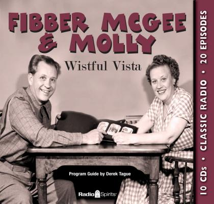 Fibber McGee & Molly: Wistful Vista