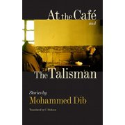 At the Caf� and the Talisman