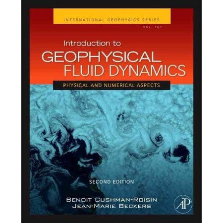 Introduction To Geophysical Fluid Dynamics By Cushman Roisin  Benoit  Beckers  Jean Marie