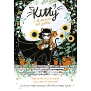 Kitty: Kitty Y El Secreto del Jardn / Kitty and the Sky Garden Adventure (Series #3) (Paperback)
