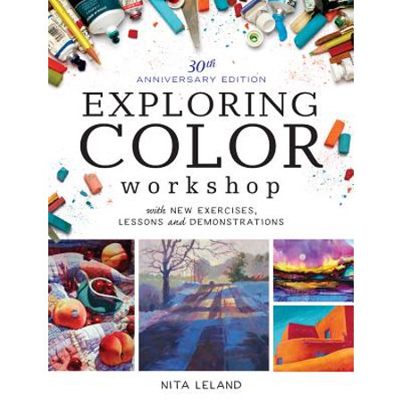 Coloring Workshop - Exploring Color Workshop, 30th Anniversary Edition : With New Exercises, Lessons and Demonstrations