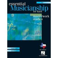 Hal Leonard Essential Musicianship for Band - Masterwork Studies (Flute) Concert Band