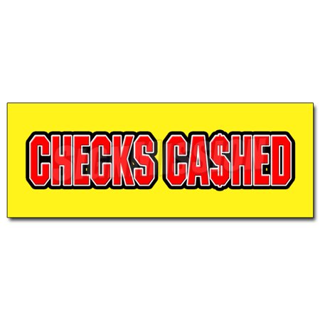 36  Checks Cashed Decal Sticker Cashing Cash Advance Pay Day Loan Bank