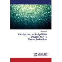 Fabrication of Poly-Sinw Devices for Te Characterization