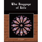 The Luggage of Life (Paperback)