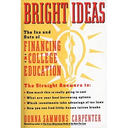 Bright Ideas: The Ins & Outs of Financing a College Education - eBook - Halloween Event Ideas College