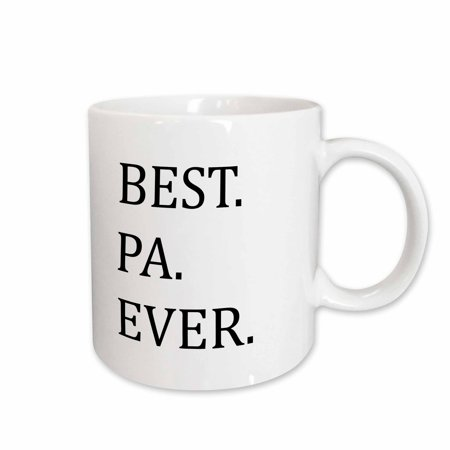 3dRose Best Pa Ever - Gifts for dads - Father nicknames - Good for Fathers day - black text, Ceramic Mug, (Cheap Gifts For Father's Day)