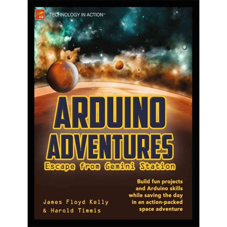 Arduino Adventures: Escape from Gemini Station by