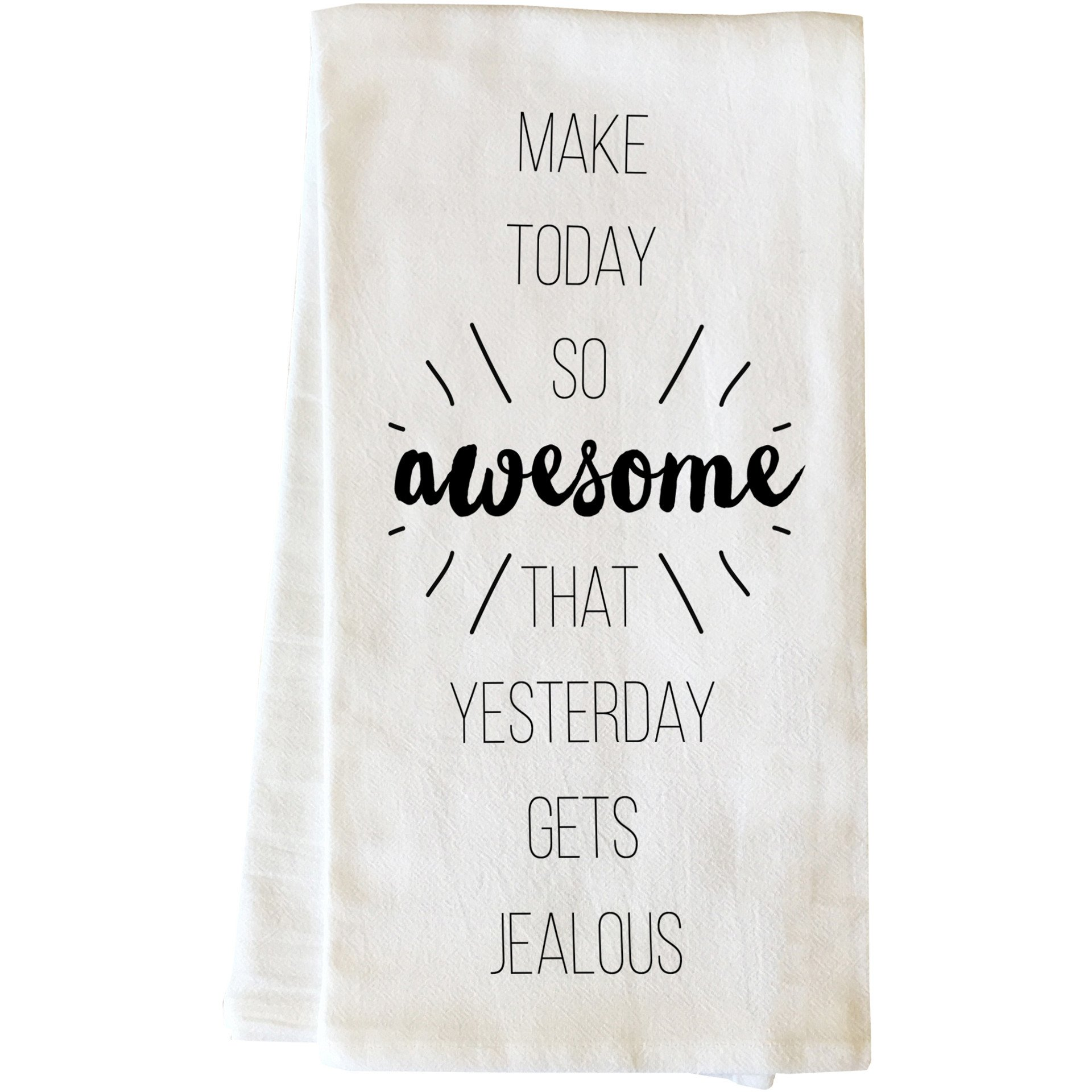 """Make Today Awesome"" Tea Towel by OneBellaCasa"