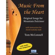 Music from the Heart : Original Songs for Mountain Dulcimer