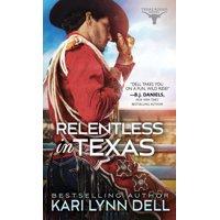 Texas Rodeo: Relentless in Texas (Paperback)