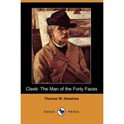 Cleek : The Man of the Forty Faces (Dodo Press)