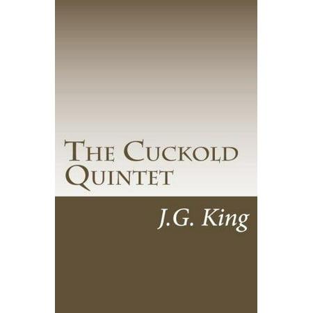 The Cuckold Quintet