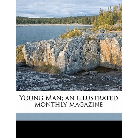 Fr Magazine - Young Man; An Illustrated Monthly Magazine Volume 10