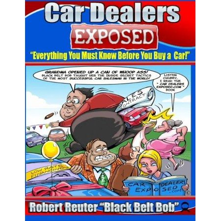Car Dealers Exposed  Everything You Must Know Before You Buy A Car