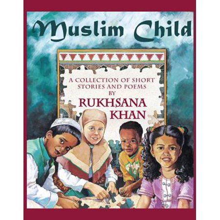 Muslim Child : A Collection of Short Stories and - Halloween Short Stories For Children