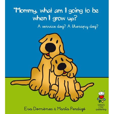 Mommy, What Am I Going to Be When I Grow Up? - eBook