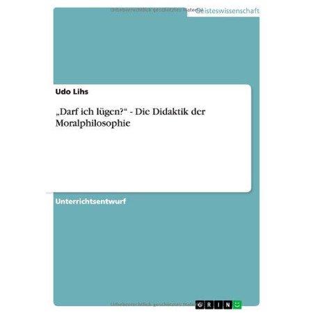 """Darf Ich Lugen?"""" - Die Didaktik Der Moralphilosophie - image 1 of 1"""