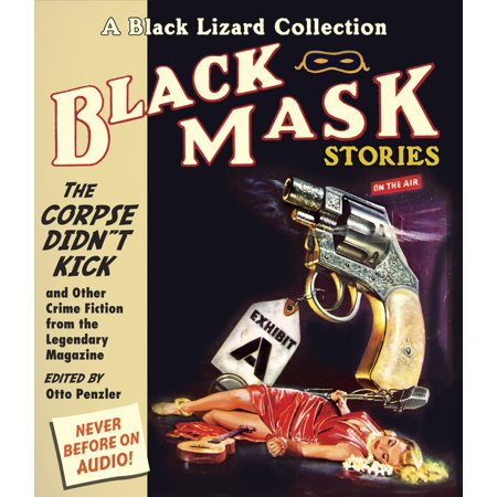 Black Woods Magazine (Black Mask 9: The Corpse Didn't Kick : And Other Crime Fiction from the Legendary Magazine)