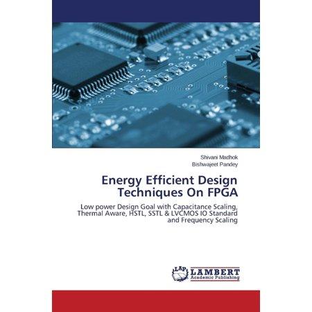 Energy Efficient Design Techniques On Fpga
