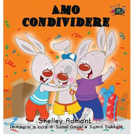 Italian Bedtime Collection: Amo Condividere: I Love to Share (Italian Edition) (Italy Love Italian)