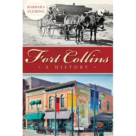 Fort Collins : A History