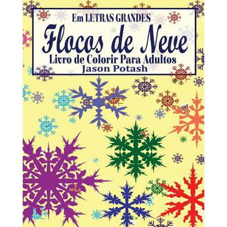 Flocos de Neve Livro de Colorir Para Adultos ( Em Letras Grandes) - Decoracion Fiestas De Halloween Para Adultos