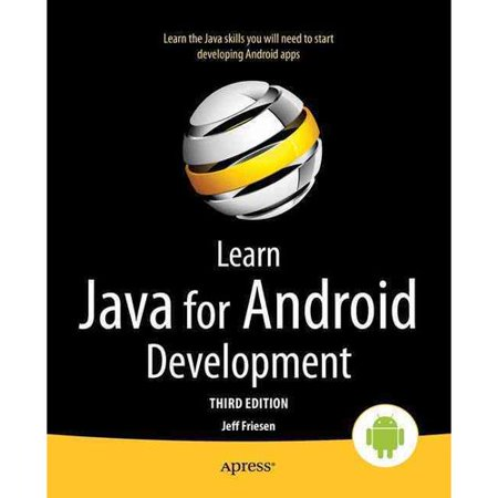 Learn Java For Android Development  Java 8 And Android 5 Edition