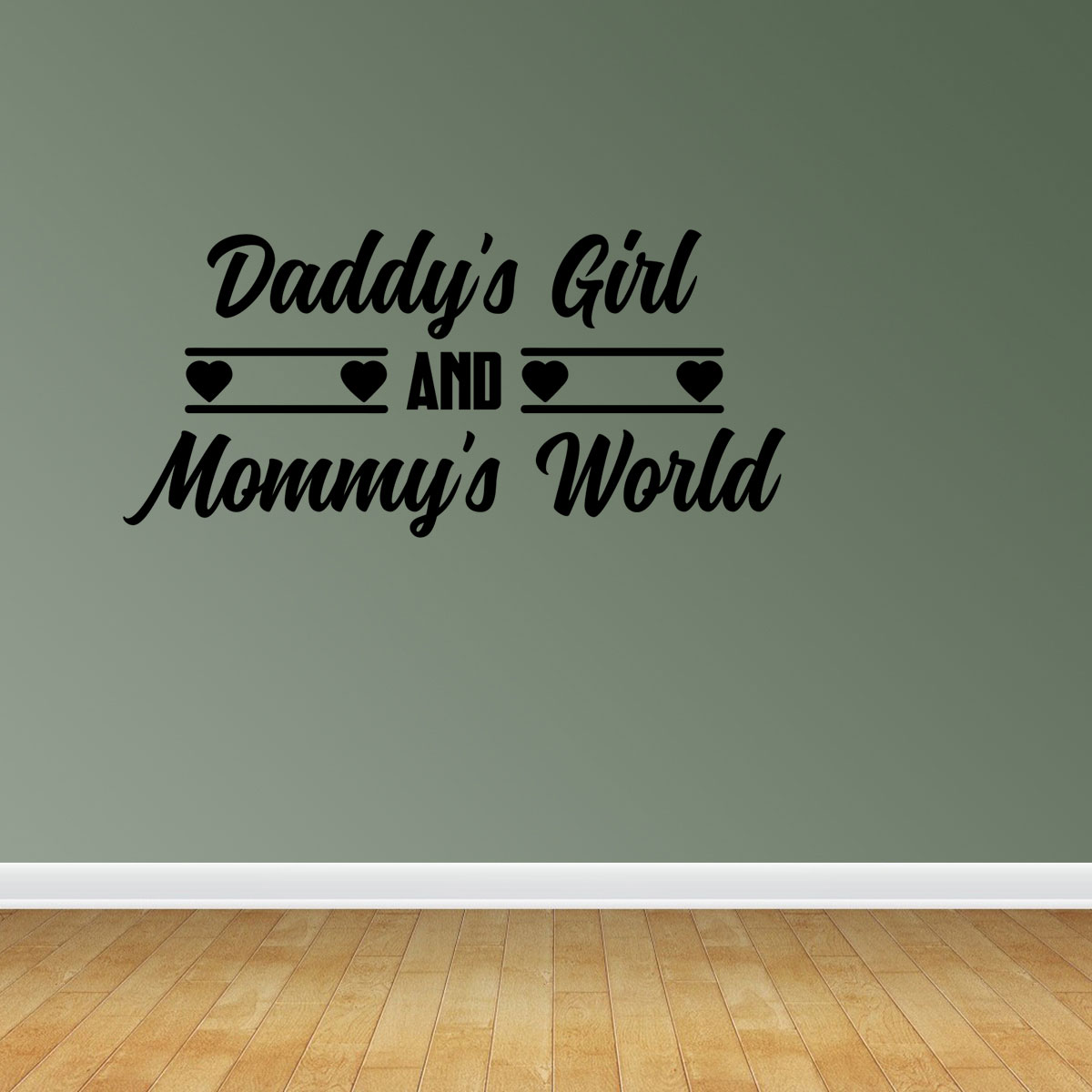 Daddy S Girl And Mommy S World Wall Decal Sticker Mural Home Decor