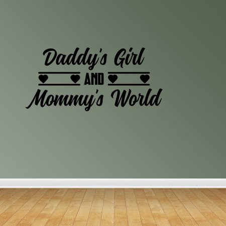 Daddys Girl And Mommys World Wall Decal Sticker Mural Home Decor Quote JP354