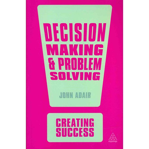 Decision Making & Problem Solving