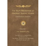 Sufi Message of Hazrat Inayat Khan: Volume 1, the Inner Life (Paperback)