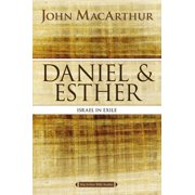 MacArthur Bible Studies: Daniel and Esther: Israel in Exile (Paperback)