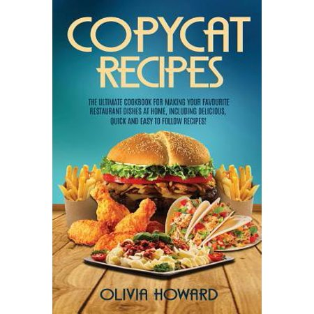Quick Easy Halloween Recipe (Copycat Recipes: The Ultimate Cookbook for Making Your Favourite Restaurant Dishes at Home, Including Delicious, Quick and Easy to Follow Recipes!)