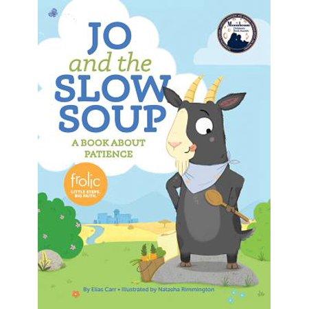 Jo and the Slow Soup (Slow Jo Nylon)